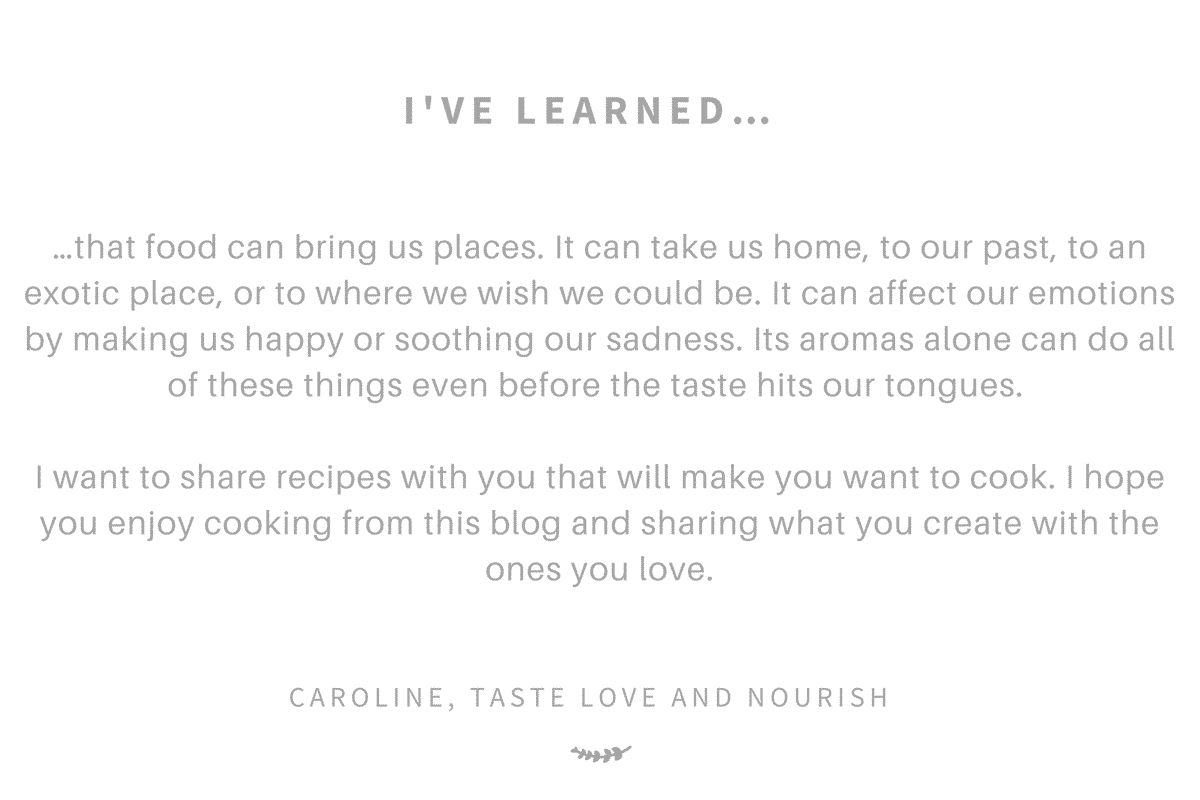 I've learned…by Taste Love and Nourish