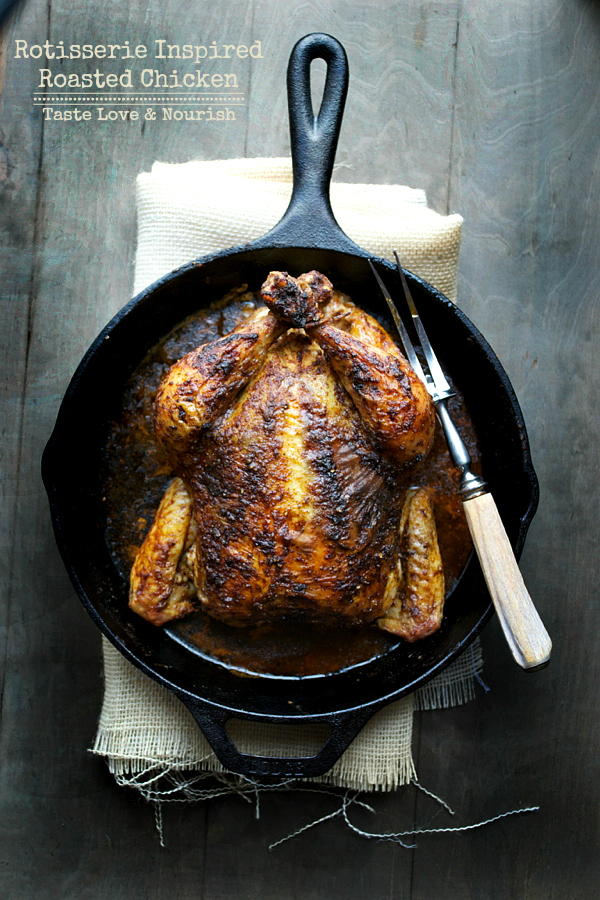 Rotisserie Inspired Roasted Chicken - a reader favorite with a no-fail roasted method. | @tasteLUVnourish