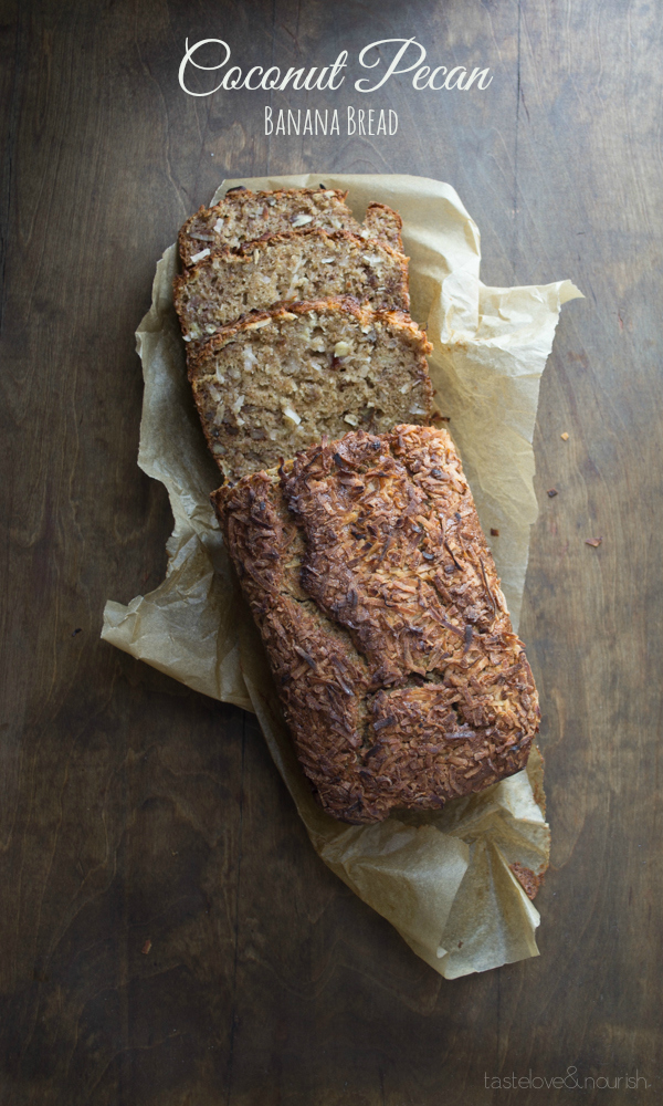 This healthy Coconut Pecan Banana Bread may be the best I've ever made!  www.tasteloveandnourish.com